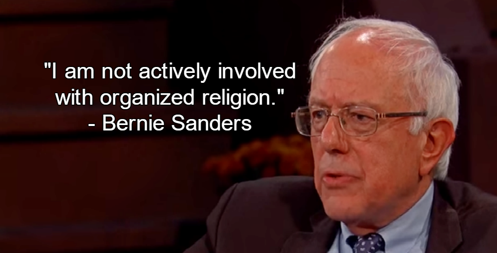 Bernie Sanders Quotes Bernie Sanders Rejects Organized Religion Defends Humanist Values