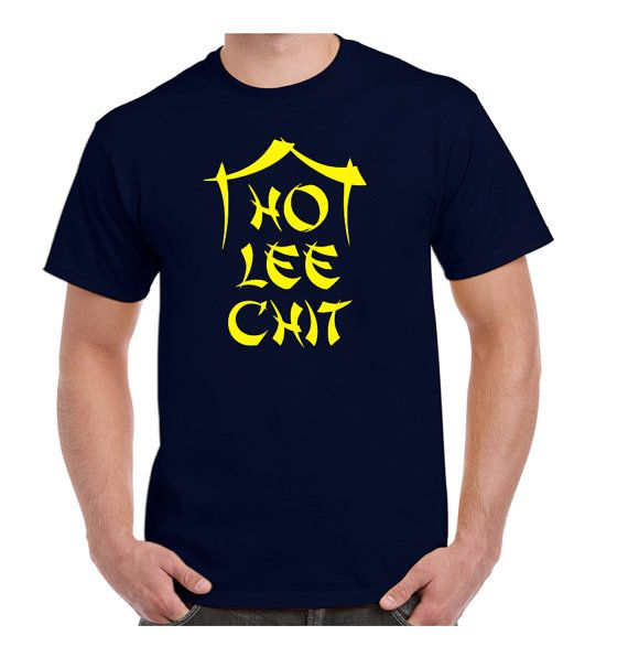 f8add1e4 Ho Lee Chit T-shirt Chinese take out restaurant Holy Shit funny Shirts -  Gift…