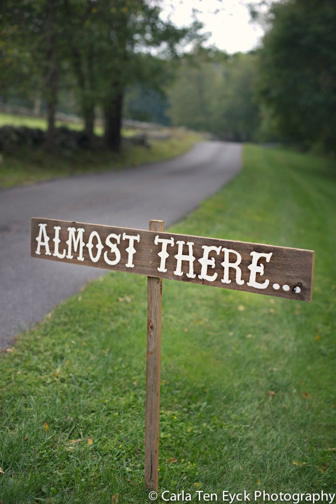 Almost There Sign Hand Painted Signs Fabulous Party Large Road Personalized Wedding For Outdoor Weddings 38 00 Via Etsy