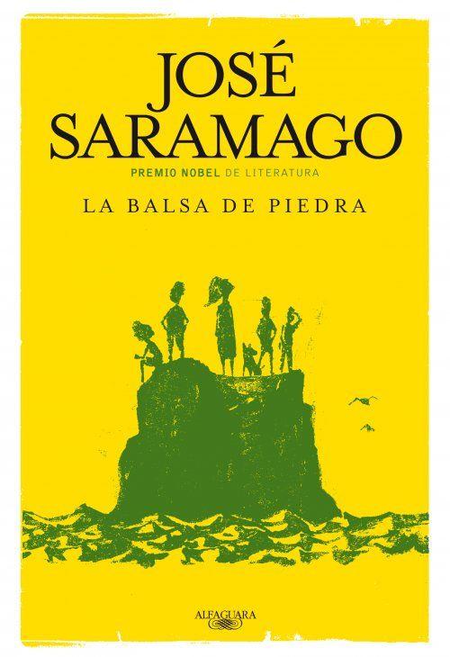 La Balsa De Piedra Jose Saramago Uno De Los Libros Que No Deben Faltar En Mi Isla Desierta Libros Libros Para Leer Libros Recomendados