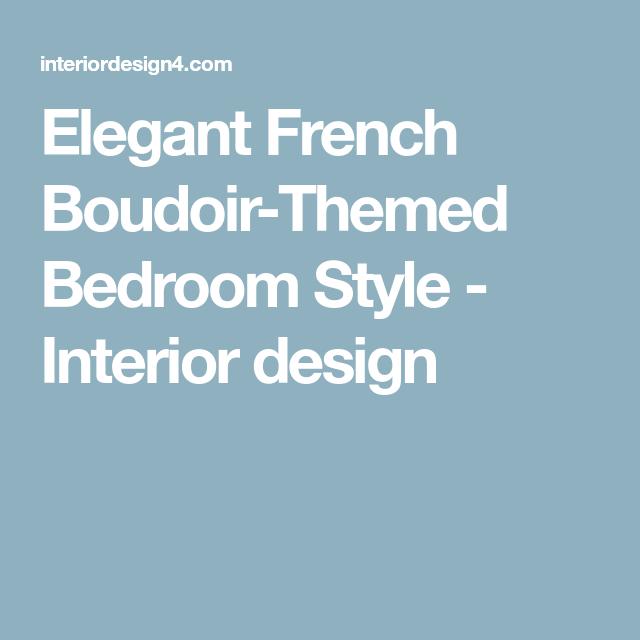 Best Elegant French Boudoir Themed Bedroom Style Bedroom 640 x 480