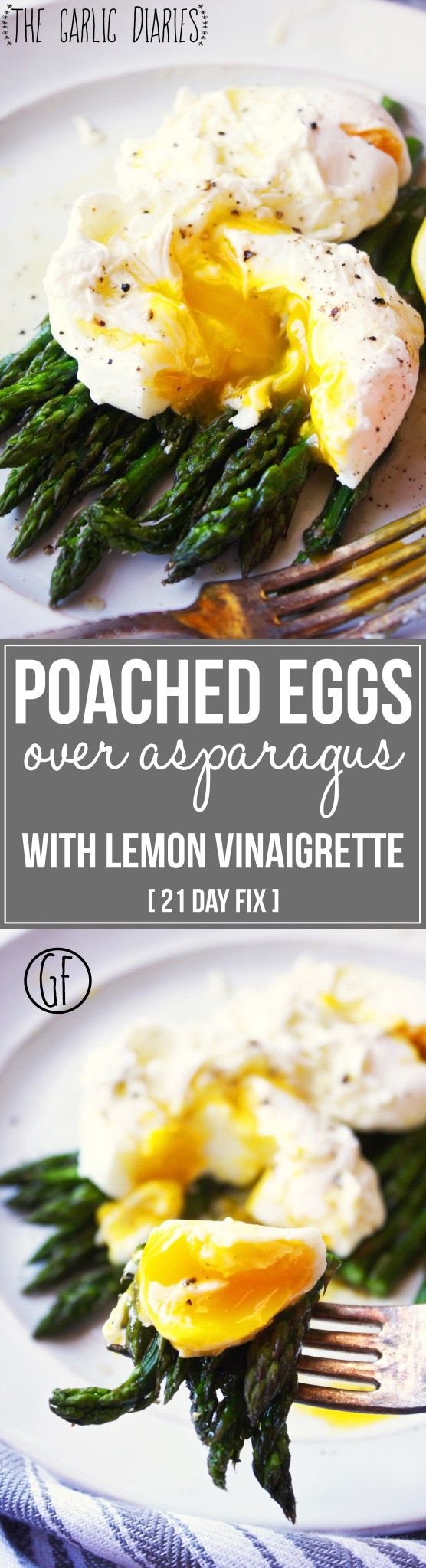 Poached Eggs over Roasted Asparagus with Lemon Vinaigrette [21 Day Fix] – The perfect combination of flavors and textures! Rich