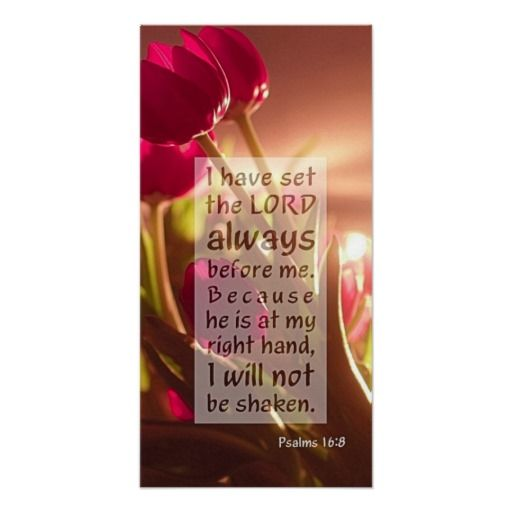 I have set the Lord always bible verse psalm 16:8 Posters
