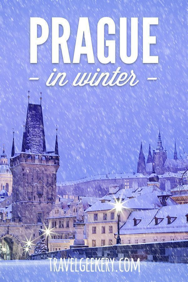 Winter in Prague The Most Magical Season  TravelGeekery Visit Prague in winter and discover Prague during Christmas time and after To see the Old Town and Christmas marke...