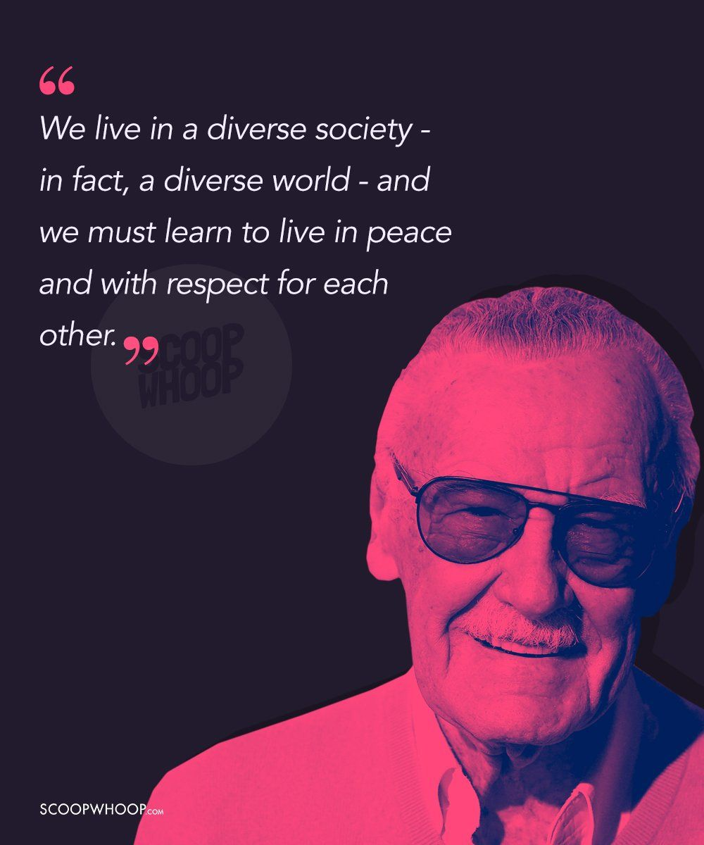 23 Quotes By Stan Lee Who Made Us Believe We Re Extraordinary Despite Our Ordinary Lives Marvel Quotes Stan Lee Quotes Avengers Quotes