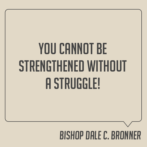 Strengthened By The Struggle