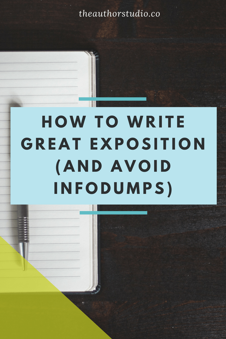 How to Write Great Exposition (and Avoid Infodumps) – The Author