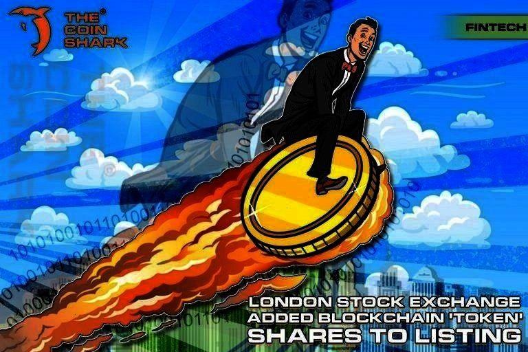 Blockchain Token Shares to Listing  The Coin Shar London Stock Exchange Added Blockchain Token Shares to Listing  The Coin Shar  London Stock Exchange Added Blockchain To...
