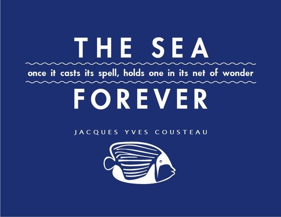 Colorful Jacques Cousteau quote about the sea on an 8x10 print. In our Etsy shop!