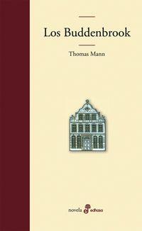 Los Buddenbrook - Thomas Mann