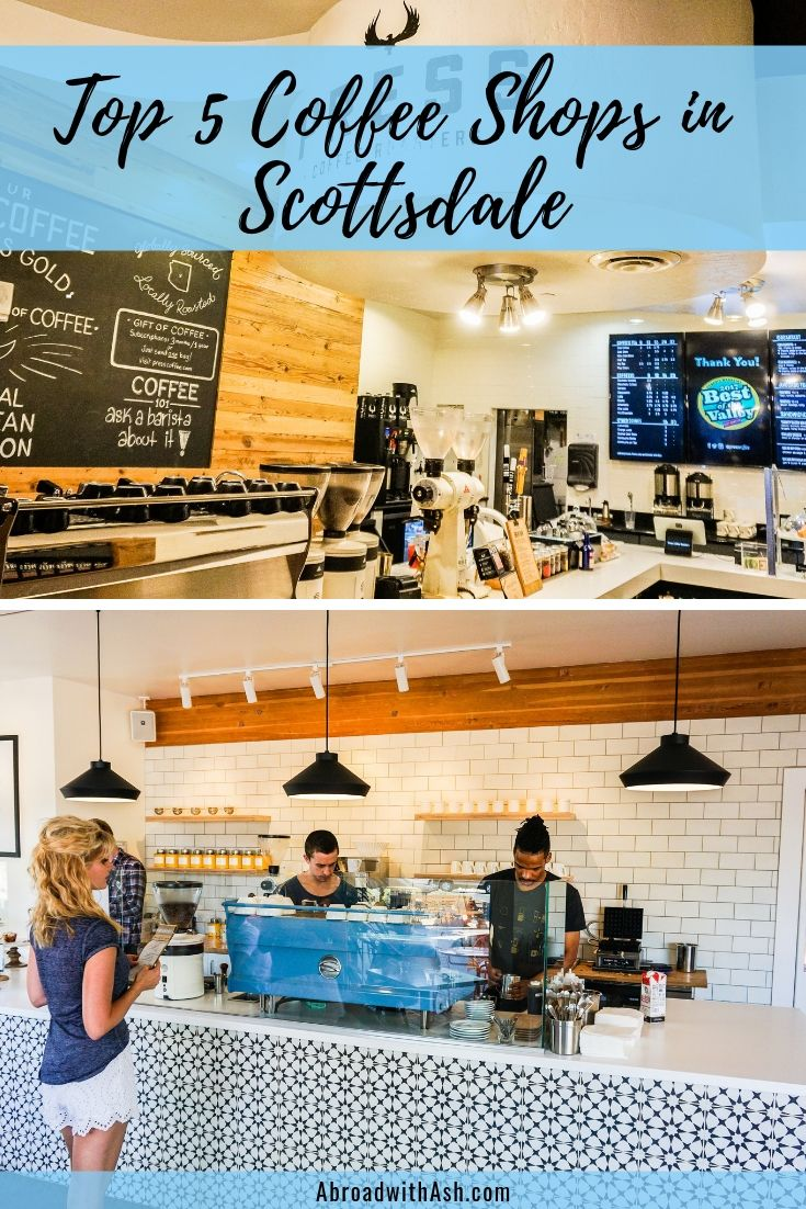 Best Coffee Shops in Scottsdale | TOP 5 • Abroad with Ash