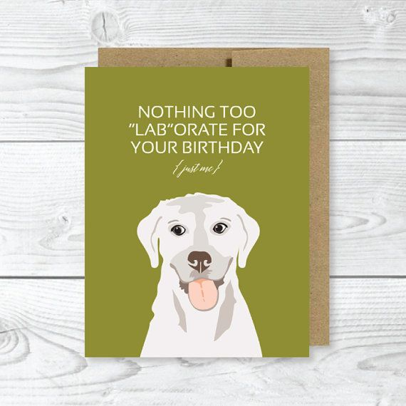 Funny Dog Card Labrador Birthday By Uluckygirl On Etsy