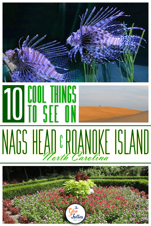 10 Cool Things To See On Nags Head And Roanoke Island North Carolina The Glovetrotters In 2020 Roanoke Island North Carolina Beaches Nags Head