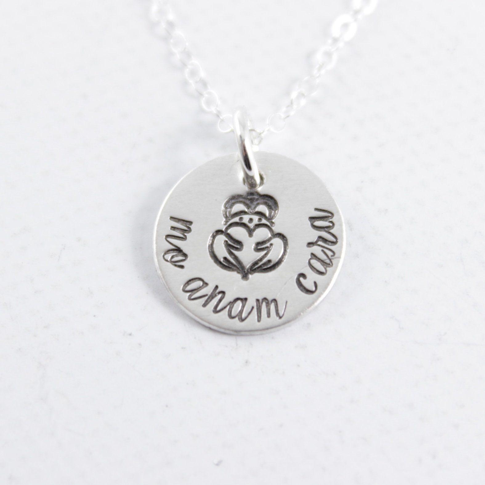 """""""Mo Anam Cara"""" Irish / Gaelic Hand stamped Sterling"""