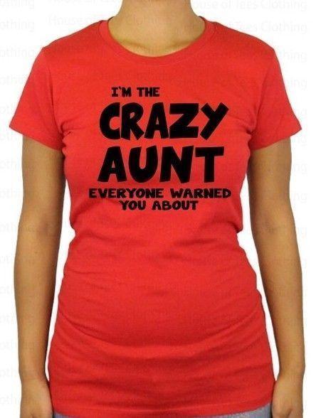 Womens T Shirt Crazy Aunt Shirt Crazy Sisters Shirt Funny Aunt Shirts Tees  Ts T 0f2c2f1db8