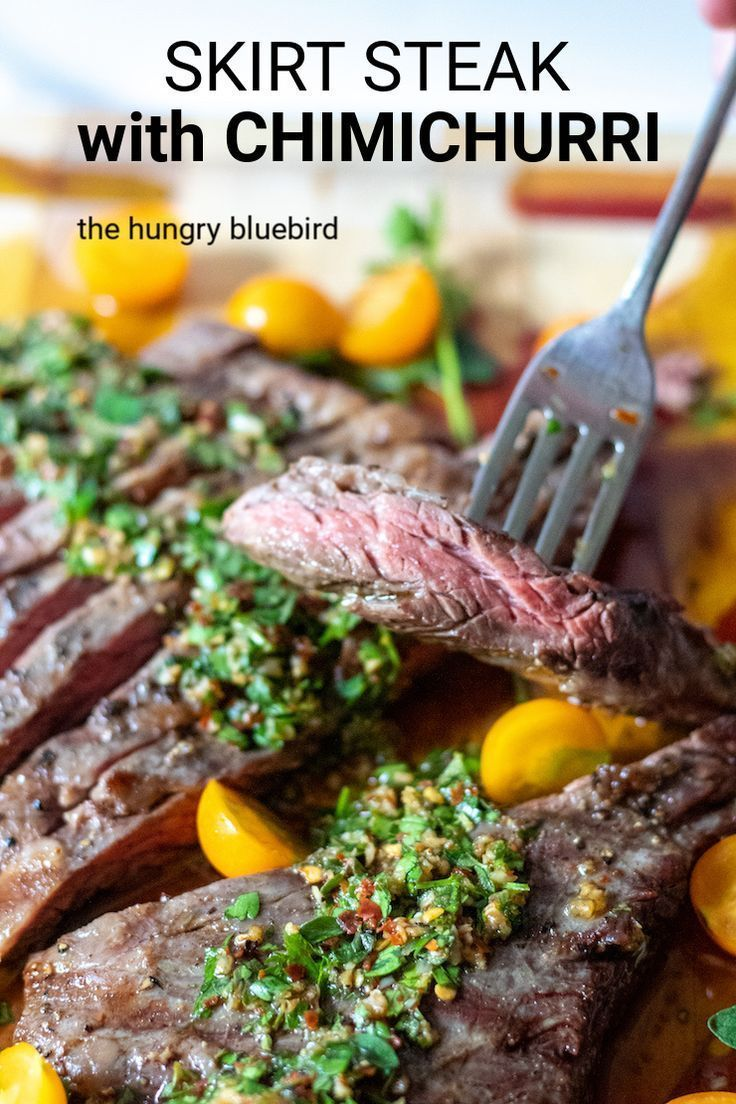 Skirt Steak with Chimichurri Sauce #grilledsteakmarinades Grilled Skirt Steak with Chimichurri Sauce. Classic Argentinean sauce with parsley and oregano paired with grilled steak. #thehungrybluebird #chimichurristeak #skirtsteak #chimichurrisauce #grillingrecipes #steakrecipes #marinadeforskirtsteak
