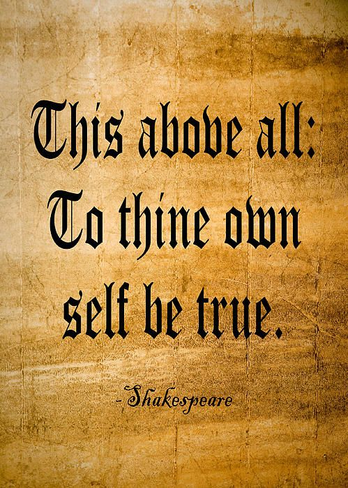 To Thine Own Self Be True Painting By Roz Barron Abellera Thi Above All Quote Beautiful Shakespeare Quotes Sonnet 154 Paraphrase