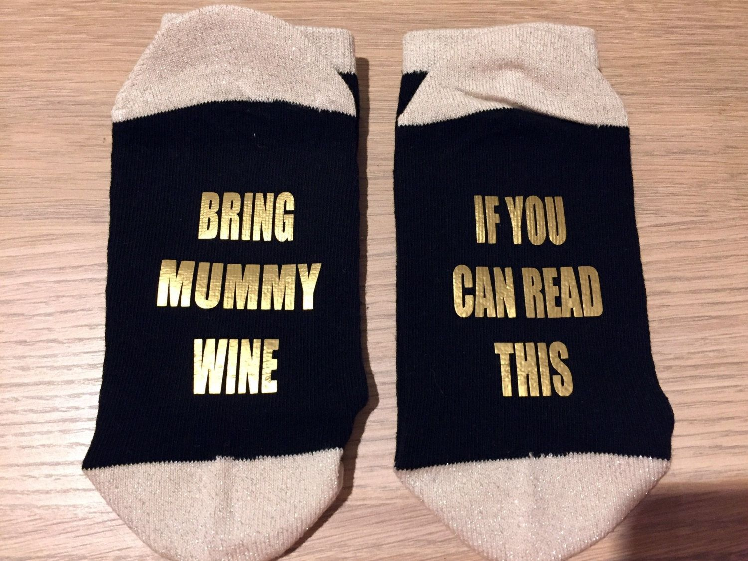 If You Can Read This Bring Mummy Wine Gold Socks Personalised