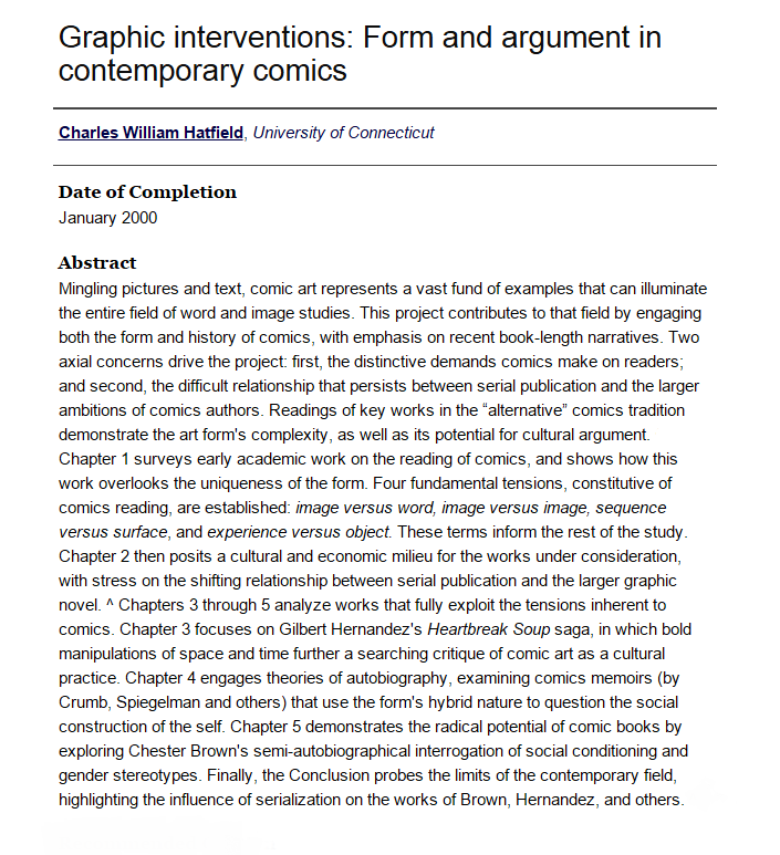 Hatfield, Charles William. Graphic Interventions: Form and Argument in Contemporary Comics. Dissertation (Ph.D.). Storrs, CT: University of Connecticut, 2000.