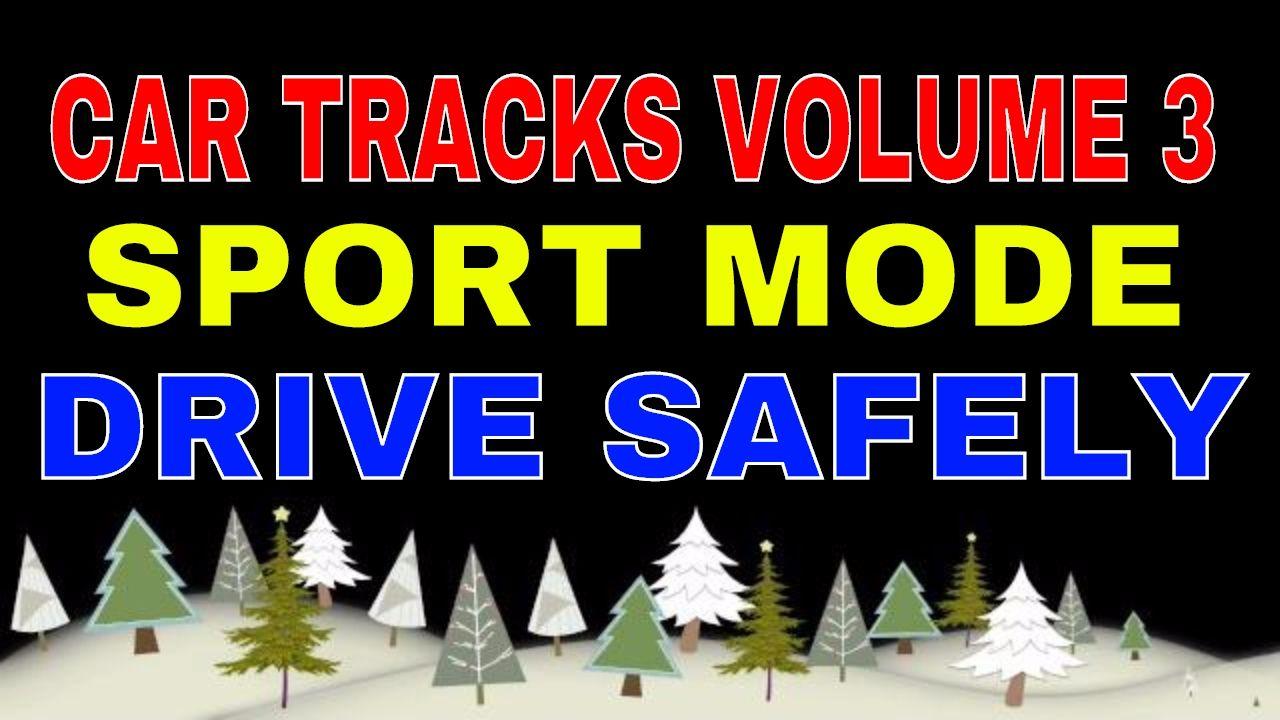 Car Tracks Sport Mode Volume 3 تراكات اغاني للسياره الاصدار 3 Novelty Sign Novelty