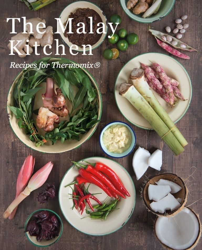 The Malay Kitchen Recipes For Thermomix In 2020 Recipes Malay Food Asian Cooking