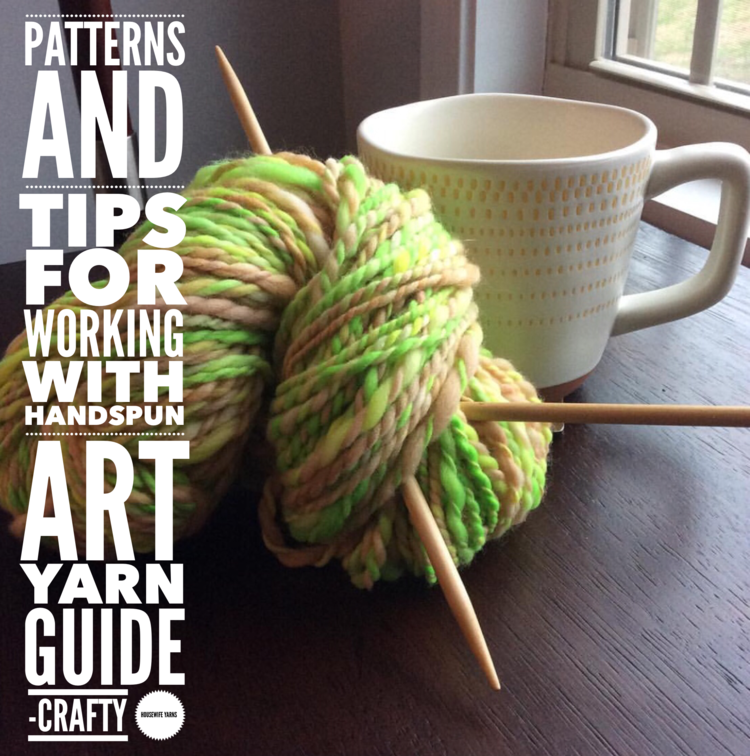 Crafty Housewife Yarns & Fiber Arts Community - pattern for handspun yarn, free knitting and crochet patterns for art yarn