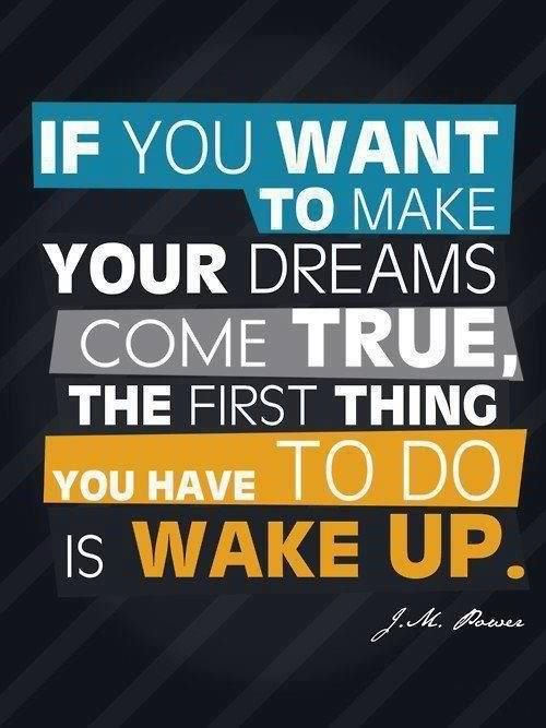 Motivation To Get Up Early Morning Motivation Quotes To Live By Words