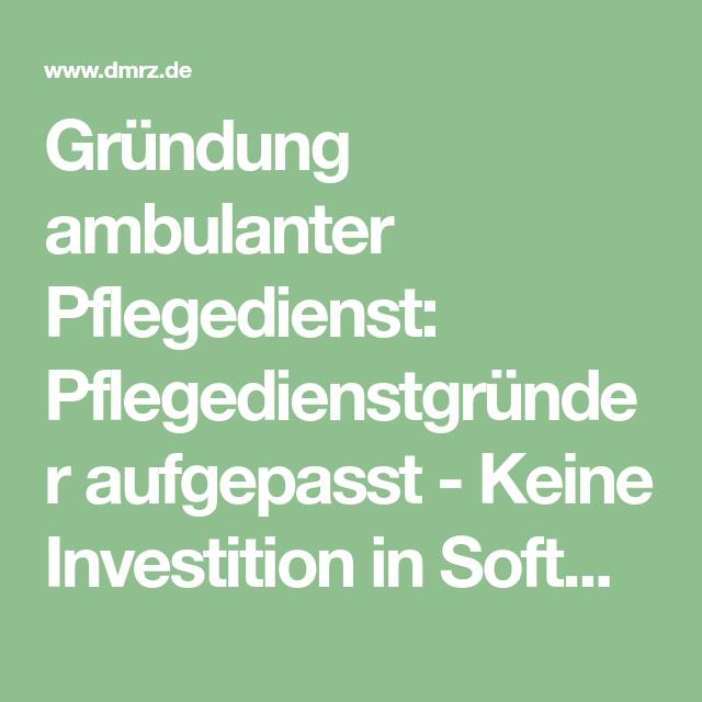 Grundung Ambulanter Pflegedienst Pflegedienst Pflege Grundung