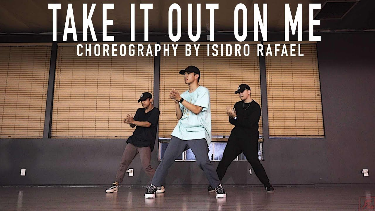 Justin Bieber Take It Out On Me Choreography By Isidro Rafael Choreography Justin Bieber Justin