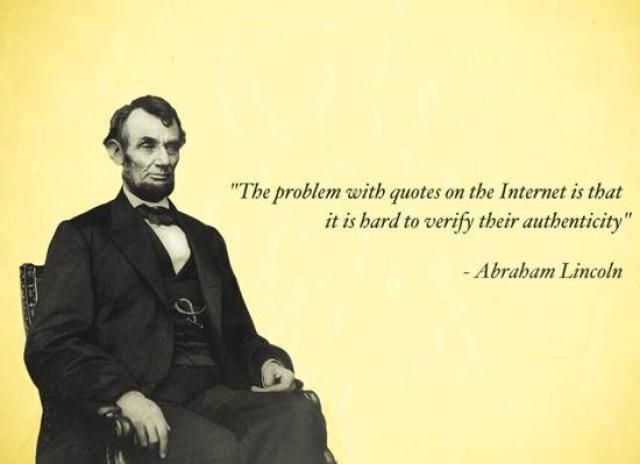 What Does Abe Lincoln Say About Quotes On The Internet