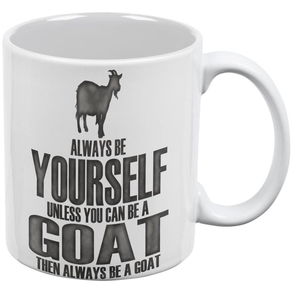 Always Be Yourself Goat White All Over Coffee Mug Mugs