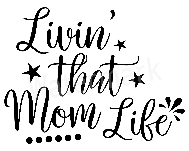 Living that mom life svg momlife mom shirt vehicle