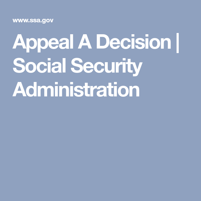 Appeal A Decision  Social Security Administration  Social