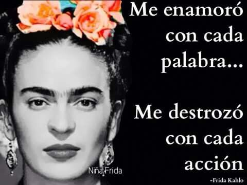 Frida Khalo Te Amo La Mujer Mas Valiente Frase De Frida