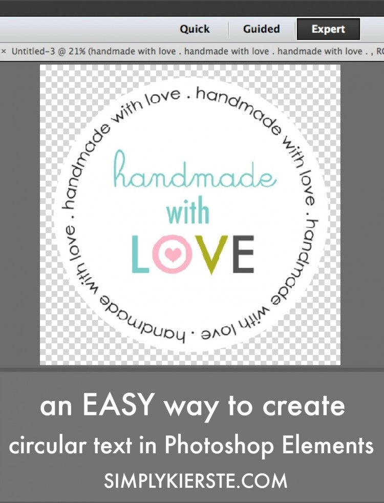 An easy way to create circular text in Photoshop Elements ...