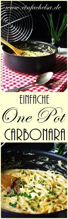 {Herzhaft} Einfache One Pot Carbonara • Einfach Elsa #easyonepotmeals