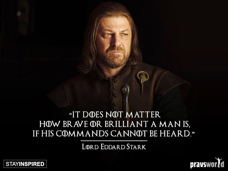 Pravsj Game Of Thrones Quotes Lord Eddard Stark