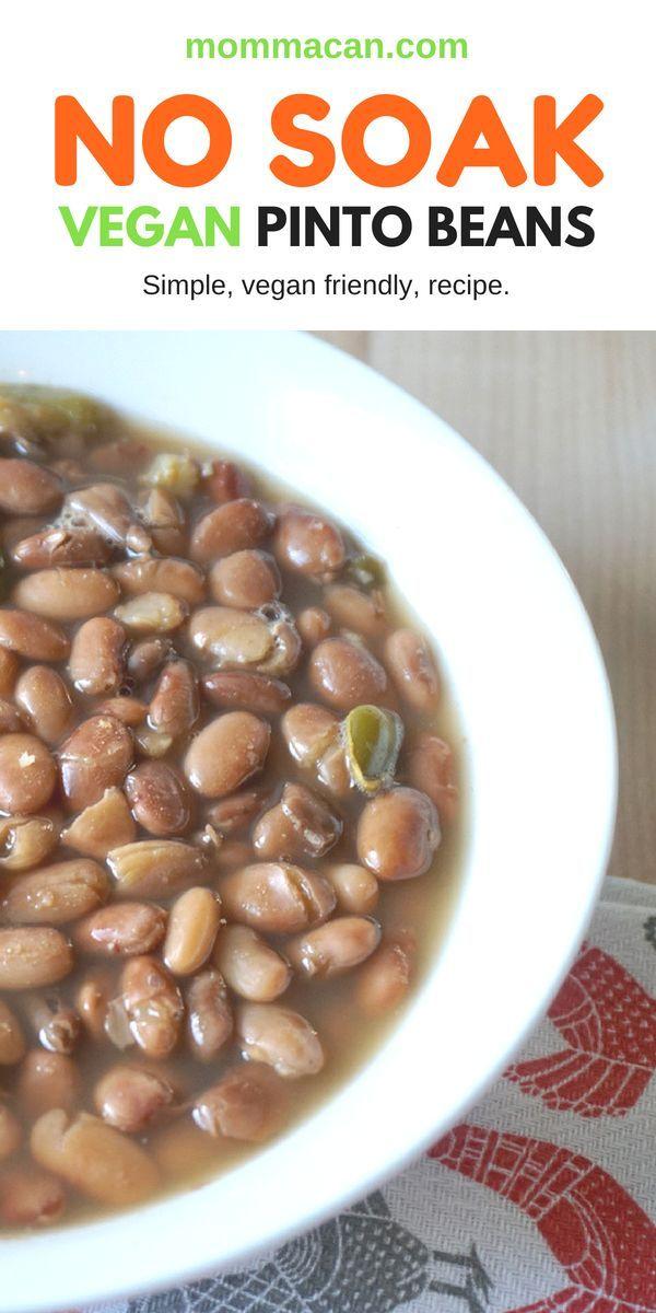 No Soak Vegan Pinto Beans
