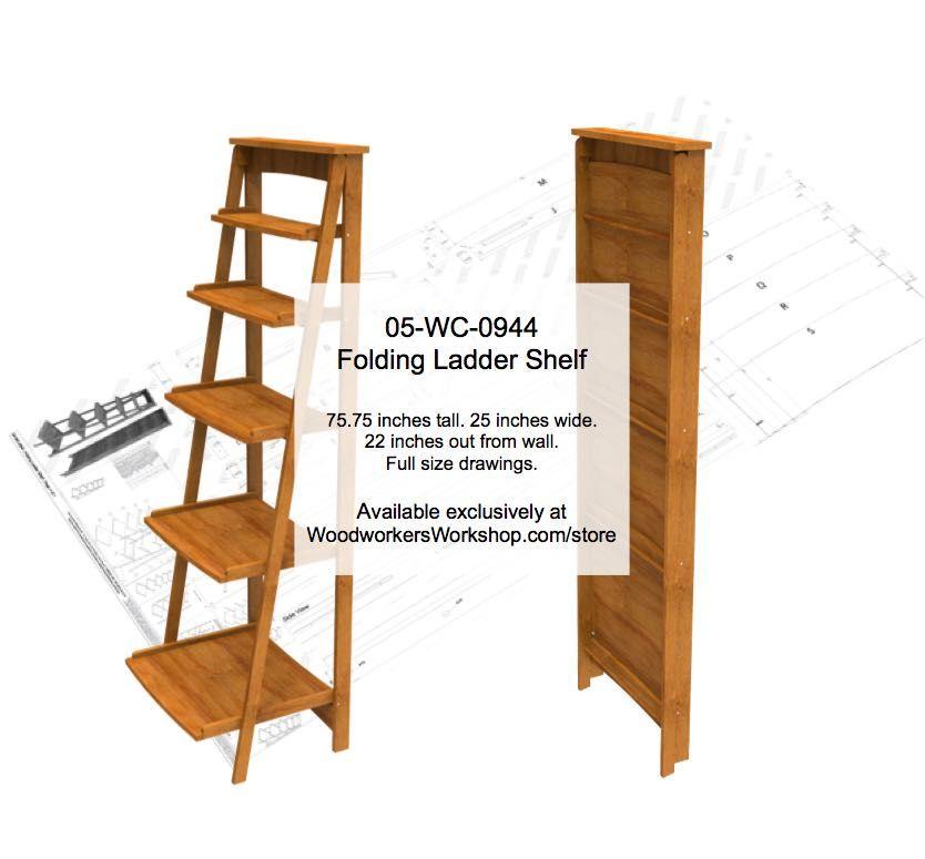Folding Ladder Shelf Woodworking Plan Woodworking Plans Shelves Easy Woodworking Diy Wooden Ladder Shelf