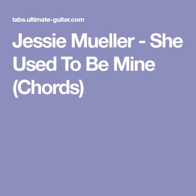 Jessie Mueller - She Used To Be Mine (Chords) | Perfect Pitch ...