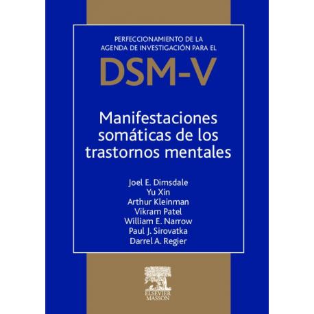 Manifestaciones Somáticas De Los Trastornos Mentales Perfeccionamiento De La Agenda De Investigación Para El Dsm Somatico Libros De Psicología Toma De Apuntes