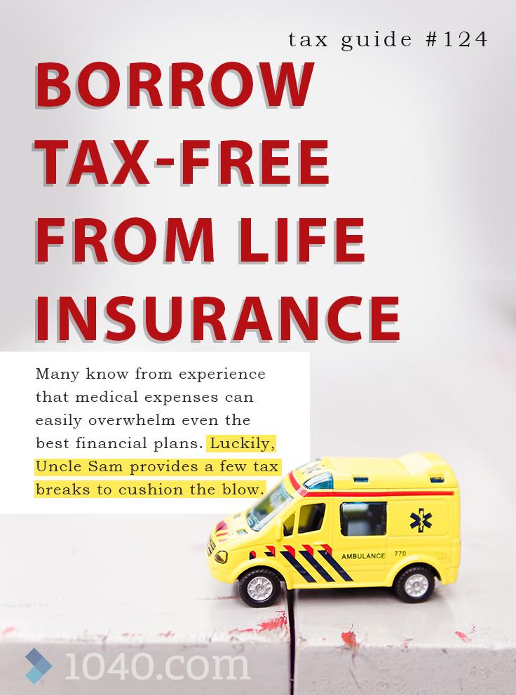 Borrow Tax Free From Life Insurance Many Know From Experience