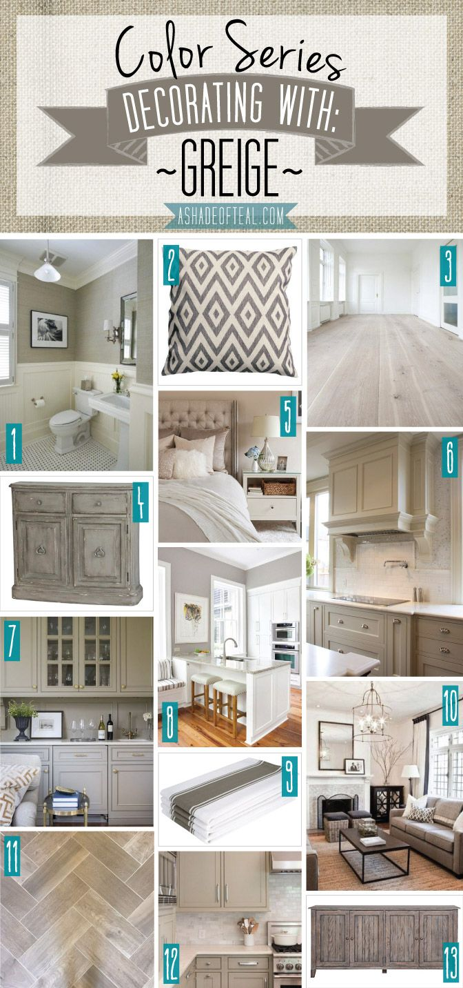 Color Series; Decorating with Greige | Teal, Beige and Decorating