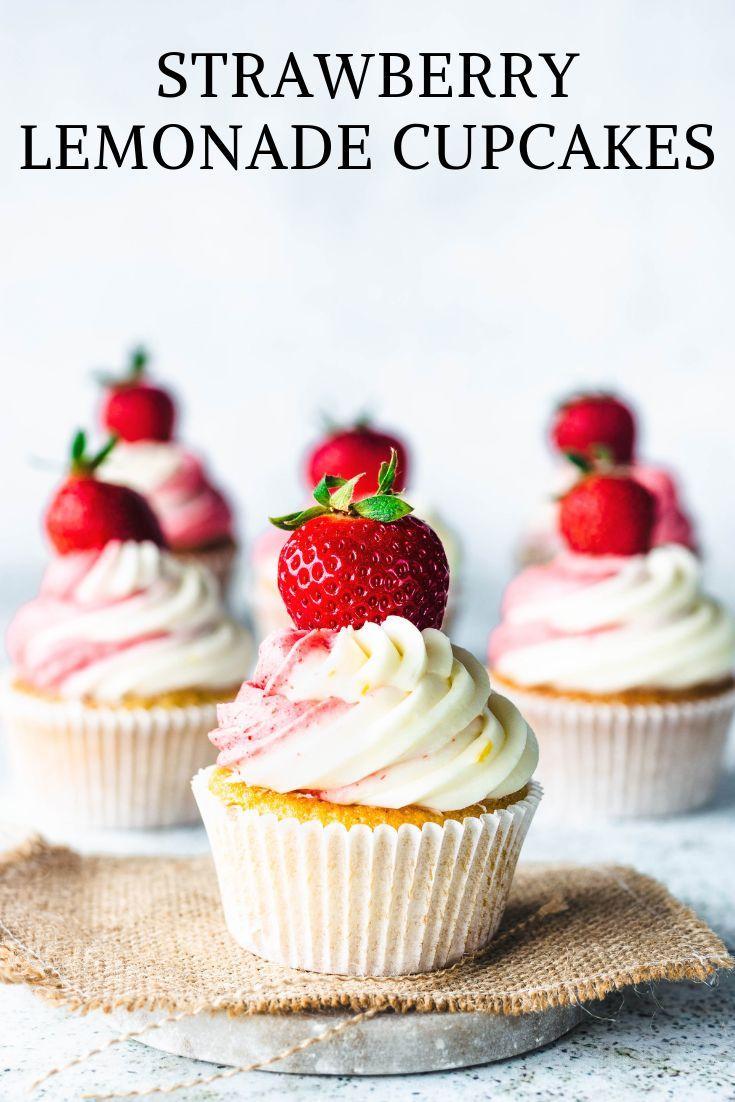 Strawberry Lemonade Cupcakes Recipe Strawberry Lemonade Cupcakes Lemonade Cupcakes Strawberry Lemonade