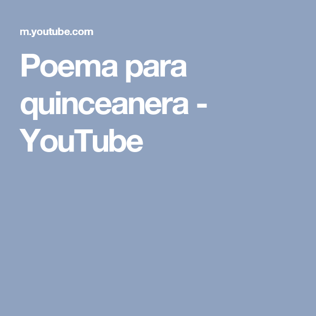 1b7745056 Poema para quinceanera - YouTube