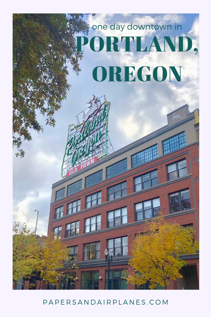 Travel Guide One Day Downtown In Portland Oregon Usa Papers And