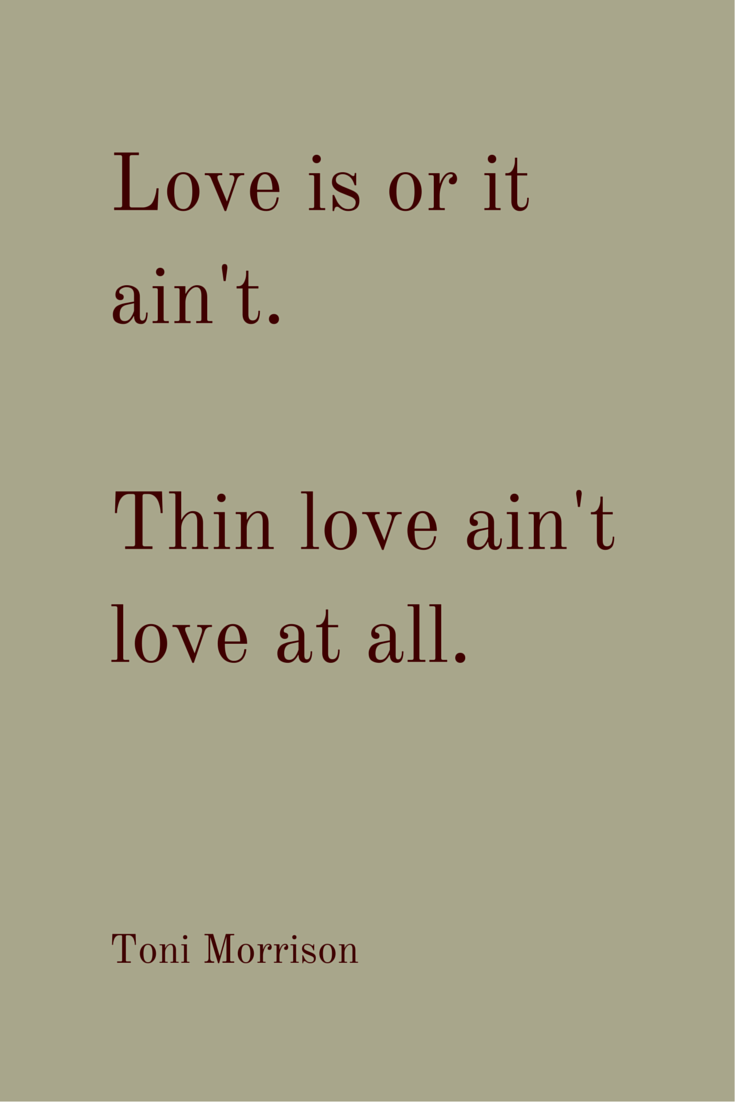 essay on love by toni morrison Essay on tar baby by toni morrison tar baby by toni morrison is one of the most interesting novels written by the author this book deals with many problems and themes but probably one of the central themes of the novel is the conflict between its main characters jadine and son.