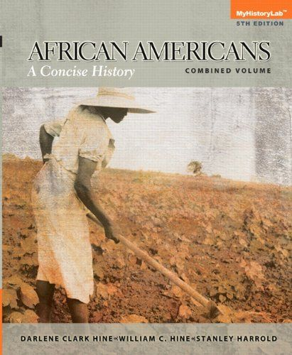 African Americans A Concise History Combined Volume 5th Edition P Style Margin 0px B Ia Compelling African American African African American History