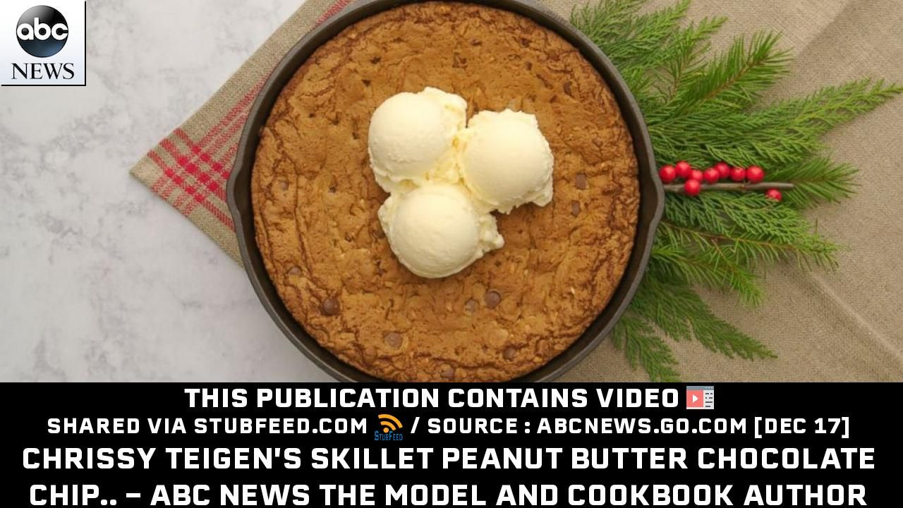 Chrissy Teigens Skillet Peanut Butter Cho Publication From
