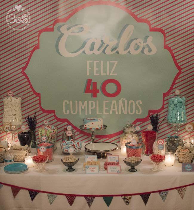 40 cumplea os carlos sorpresas y otros saraos 40 - Ideas para fiesta 40 cumpleanos ...